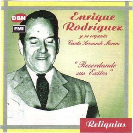 ENRIQUE RODRIGUEZ CD Recordando Sus Exitos