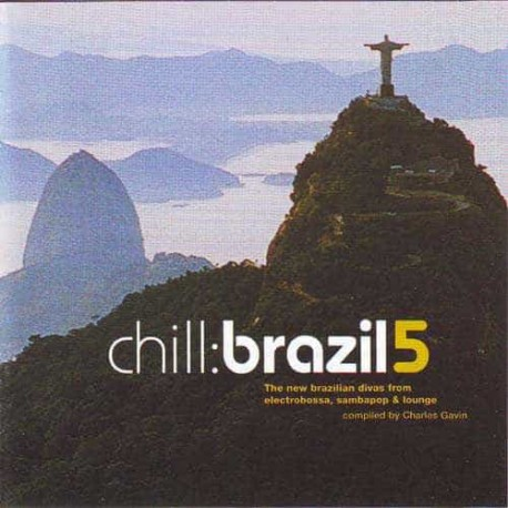 CHILL BRAZIL 5 2CD The New Brazilian Divas From Electrobossa Sam