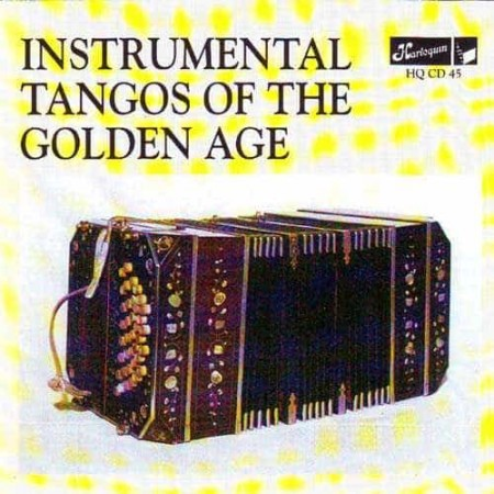 INSTRUMENTAL TANGOS OF THE GOLDEN AGE CD Instrumental Tango