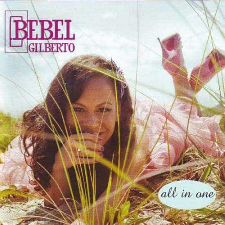 BEBEL GILBERTO CD All In One