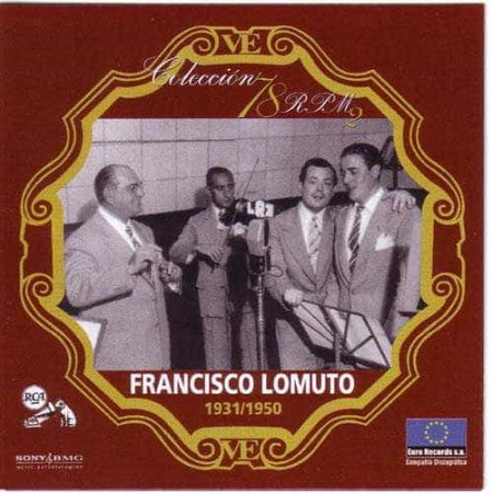 FRANCISCO LOMUTO CD Coleccion 78 RPM 2 1931 - 1950