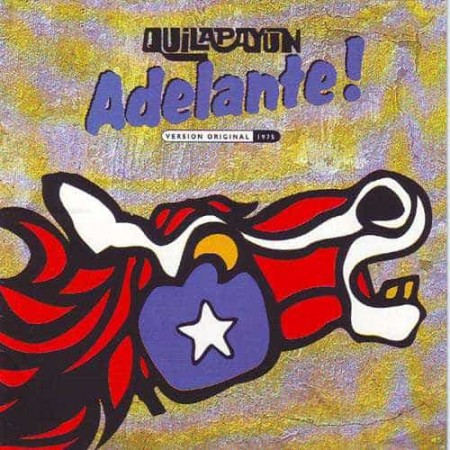 QUILAPAYUN CD Adelante Version Original 1975