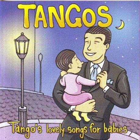 TANGOS LOVELY SONGS FOR BABIES CD Tangos Lovely Songs For Babies
