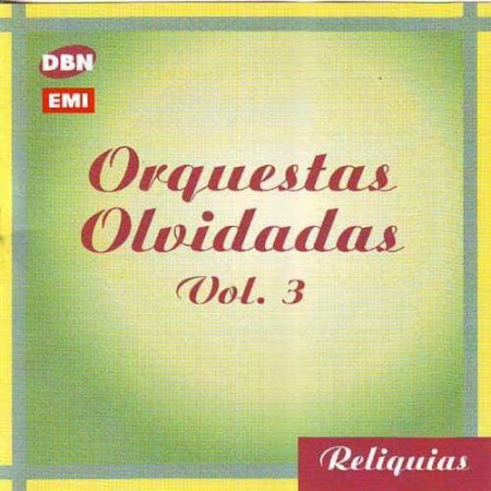 ORQUESTAS OLVIDADAS VOL 3 CD Orquestas Olvidadas Vol 3