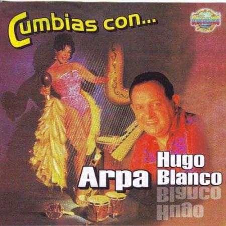 HUGO BLANCO CD Cumbias Con Arpa The Best Of (Moliendo Cafe)