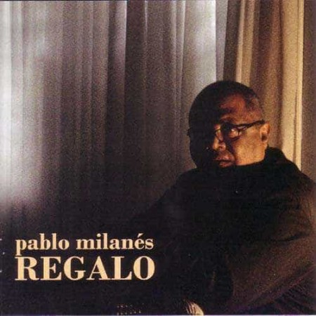 PABLO MILANES CD Regalo