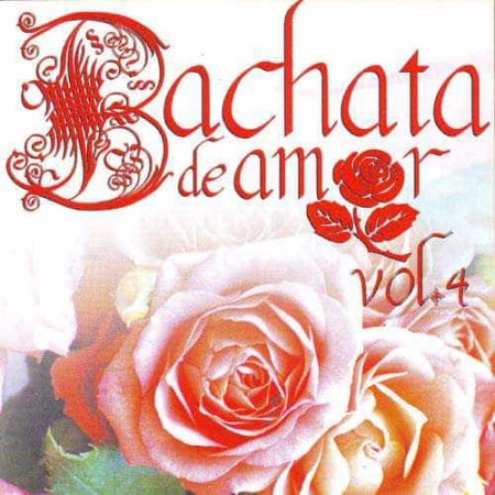 BACHATA DE AMOR 2CD Vol 4