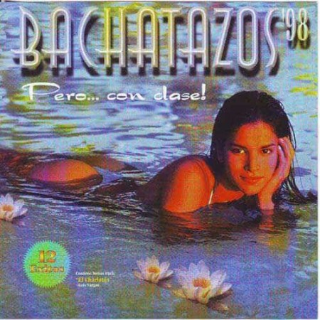 BACHATAZOS 98 CD 12 Exitos