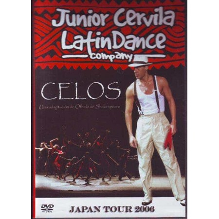 JUNIOR CERVILA & LATIN DANCE COMPANY DVD Celos Japon Tour 2006