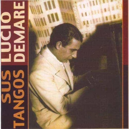 LUCIO DEMARE CD Sus Tangos Solo Piano 1968