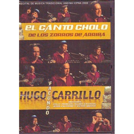 HUGO CARRILLO DVD Concert In Quechua El Canto Cholo De Los Zorro