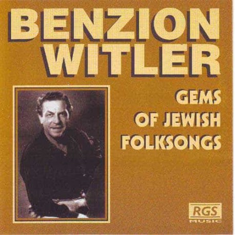 BENZION WITLER CD Gems Of Jewish Folksongs