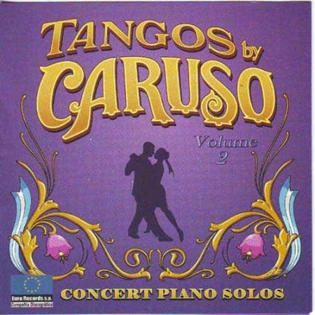 TANGOS BY CARUSO CD Vol 2 Concert Piano Solos
