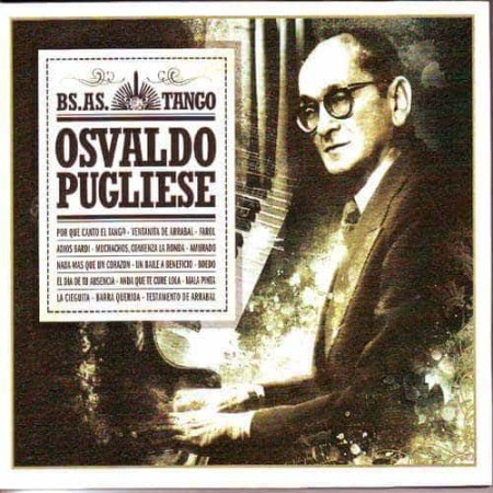 OSVALDO PUGLIESE CD Bs As Tango