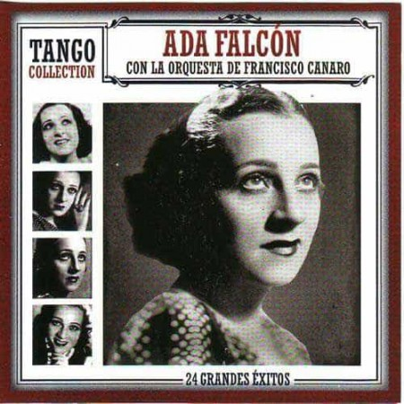 ADA FALCON & FRANCISCO CANARO CD Tango Collection 24 Grandes Exi