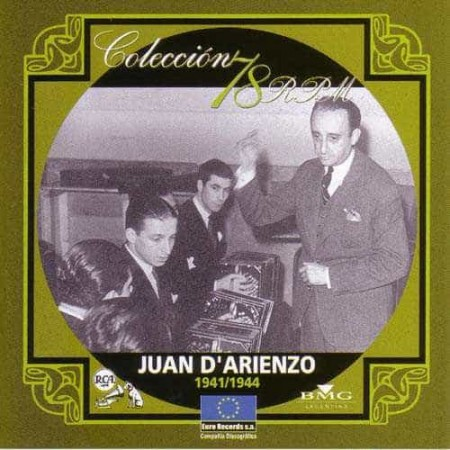JUAN D ARIENZO CD Coleccion 78 RPM 1941 - 1944
