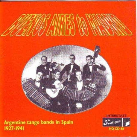 BUENOS AIRES TO MADRID CD Argentine Tango Bands In Spain