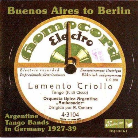 BUENOS AIRES TO BERLIN CD Argentine Tango Bands In Germany