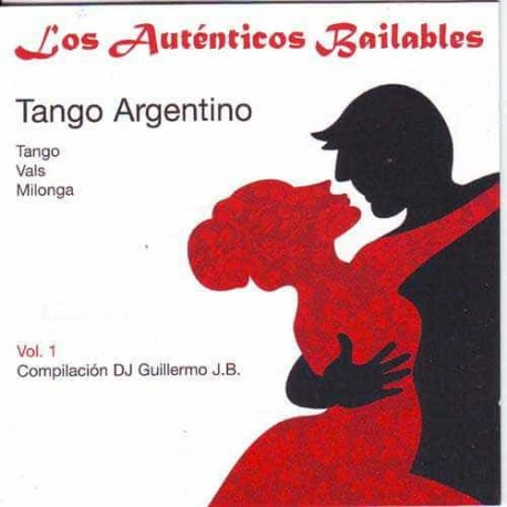 DJ GUILLERMO JB CD Los Autenticos Bailables Vol 1 Tango Argenti