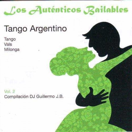 DJ GUILLERMO JB CD Los Autenticos Bailables Vol 2 Tango Argenti