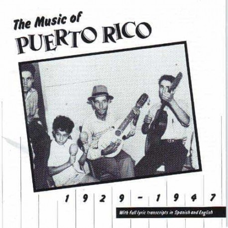THE MUSIC OF PUERTO RICO CD 1929 - 1947