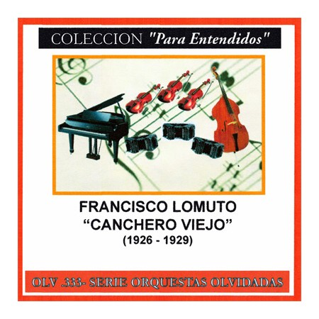 FRANCISCO LOMUTO CD Canchero Viejo 1926 - 1929