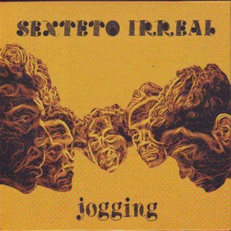 SEXTETO IRREAL CD Jogging