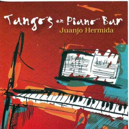 JUANJO HERMIDA CD Tangos En Piano Bar