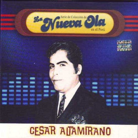 CESAR ALTAMIRANO CD La Nueva Ola Best Of