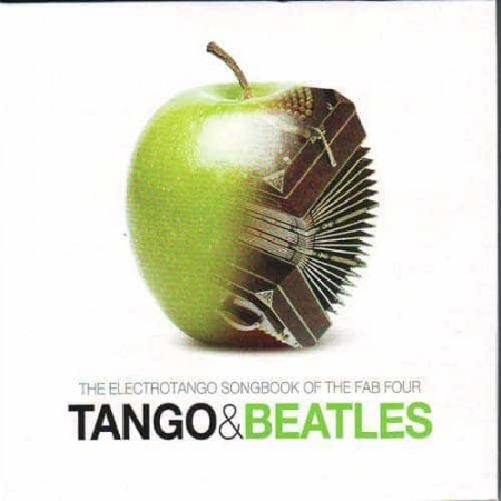 TANGO & BEATLES CD The Electrotango Songbook Of The Fab Four