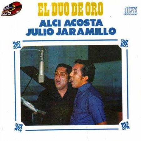 ALCI ACOSTA & JULIO JARAMILLO CD El Duo De Oro