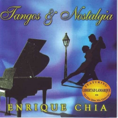 ENRIQUE CHIA (Piano) CD Tangos Y Nostalgias
