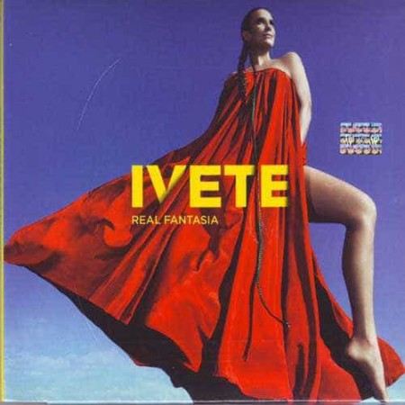 IVETE SANGALO CD Real Fantasia