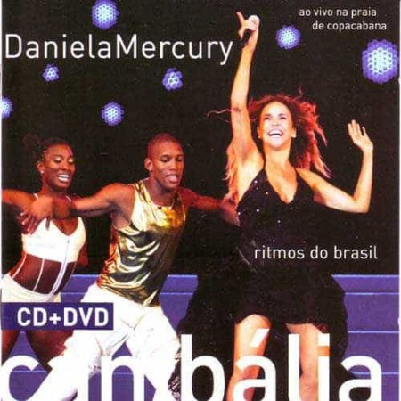 DANIELA MERCURY CD+DVD Canibalia Ritmos Do Brasil