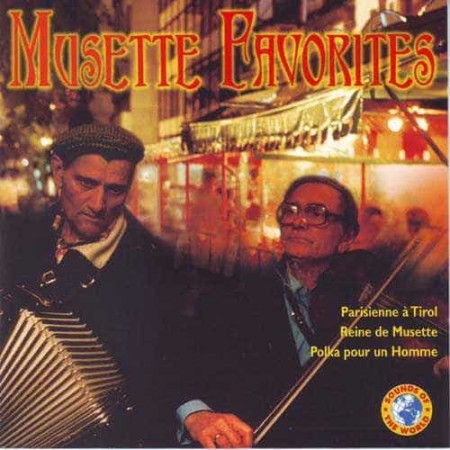 MUSETTE FAVORITES CD Musette Favorites