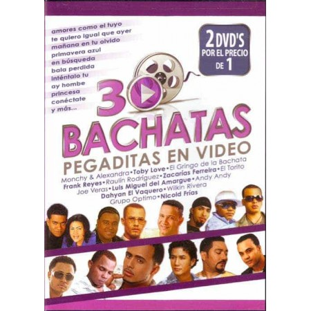 30 BACHATAS PEGADITAS EN VIDEO 2DVD 30 Bachatas
