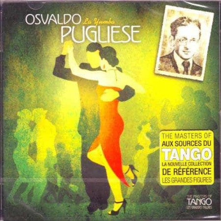 OSVALDO PUGLIESE CD The Masters Of Tango La Yumba 1948 - 1958