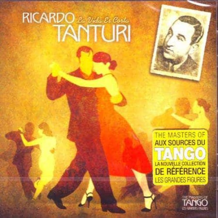 RICARDO TANTURI CD The Masters Of Tango La Vida Es Corta