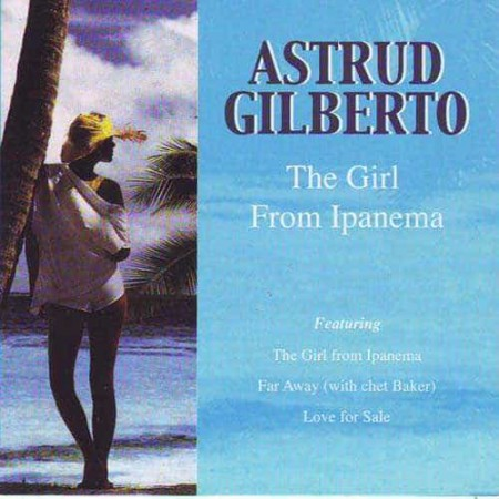 ASTRUD GILBERTO CD The Girl From Ipanema