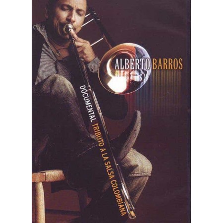 ALBERTO BARROS DVD Documental A La Salsa Colombiana