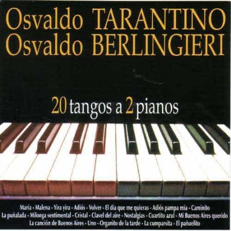 TARANTINO & BERLINGIERI CD 20 Tangos A 2 Pianos