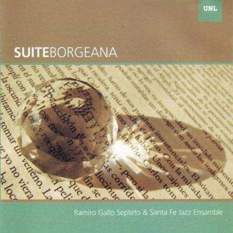 RAMIRO GALLO SEPTETO & SANTA FE JAZZ ENSAMBLE CD Suite Borgeana