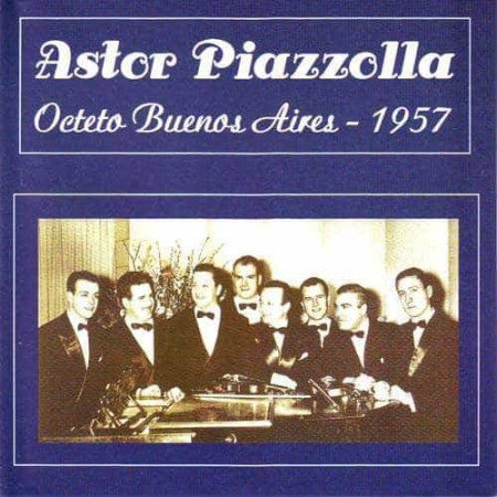 ASTOR PIAZZOLLA CD Octeto Buenos Aires 1957
