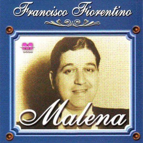 FRANCISCO FIORENTINO CD Malena