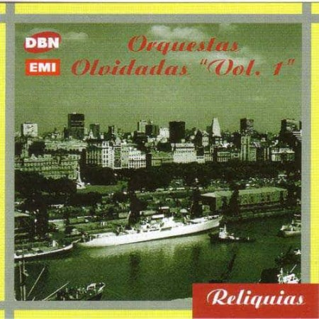 ORQUESTAS OLVIDADAS Vol 1 CD Tango Instrumental