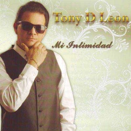 TONY D LEON CD Mi Intimidad