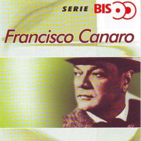FRANCISCO CANARO CD Serie Bis
