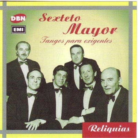 SEXTETO MAYOR CD Tangos Para Exigentes