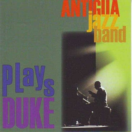 ANTIGUA JAZZ BAND CD Plays Duke