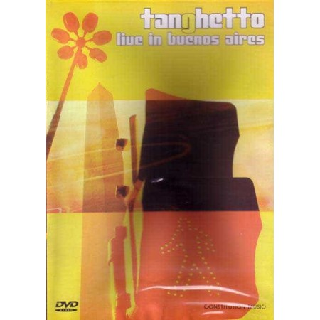 TANGHETTO DVD Live In Buenos Aires